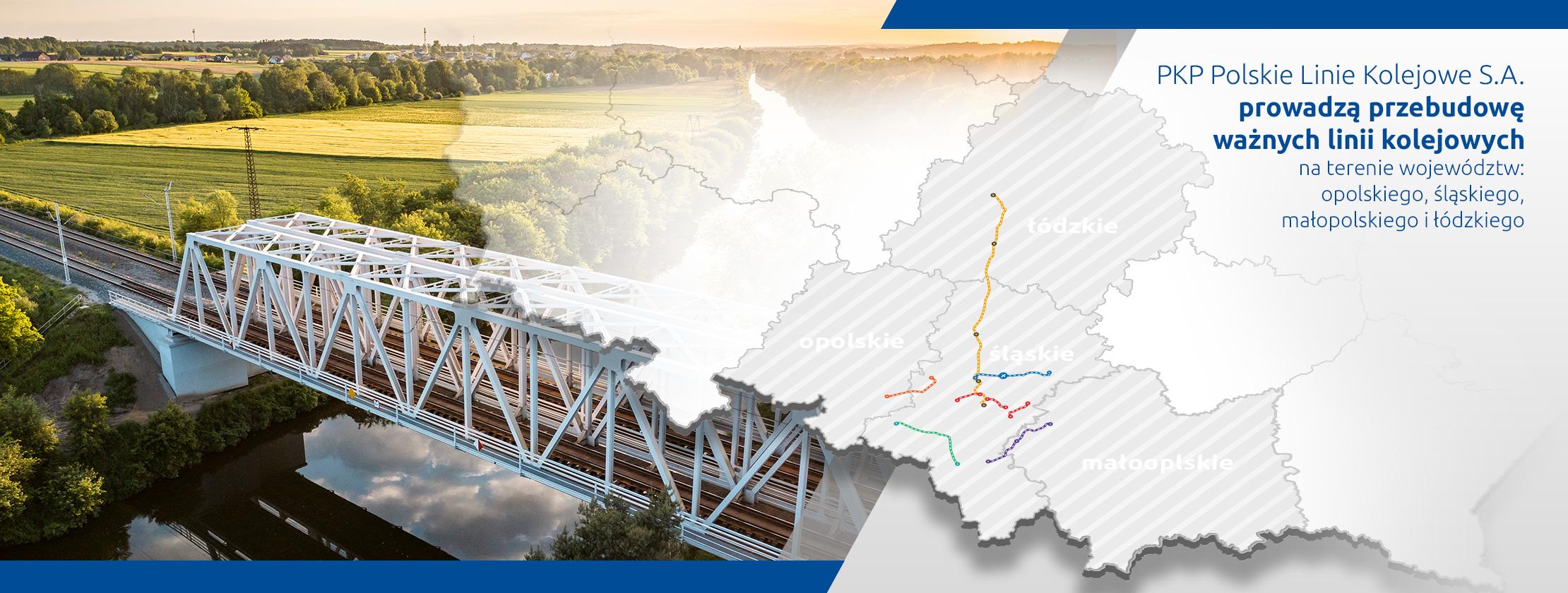 Slider główny Towary na tory - Grafika przedstawiająca odnowiony most kolejowy i mapę województw opolskiego, śląskiego, małopolskiego i łódzkiego z liniami kolejowymi modernizowanymi w ramach projektów PKP Polskich Linii Kolejowych S.A. - prowadzi do zakładki inwestycje.